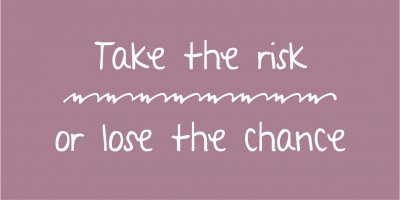 "Ib Laursen Magnet ""Take the risk or lose the chance"""